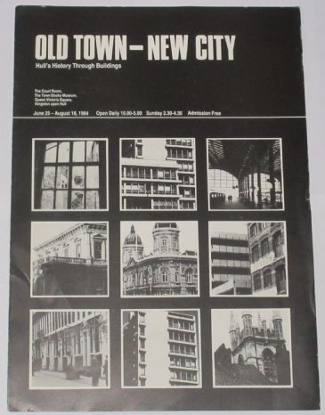 Old Town - New City, Hull's History through Buildings